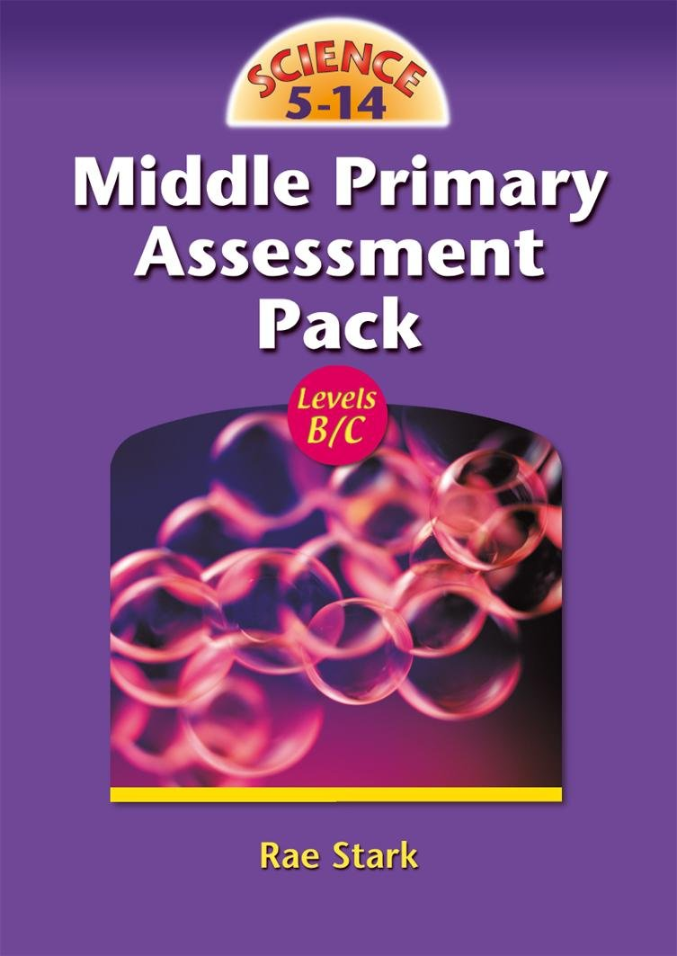 Science 5-14 Middle Primary Assessment Pack: Middle Primary Assessment Pack: Amazon.es: Stark, Rae: Libros en idiomas extranjeros