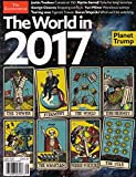 THE ECONOMIST MAGAZINE, THE WORLD IN 2017 * PLANET TRUMP ISSUE, 2017