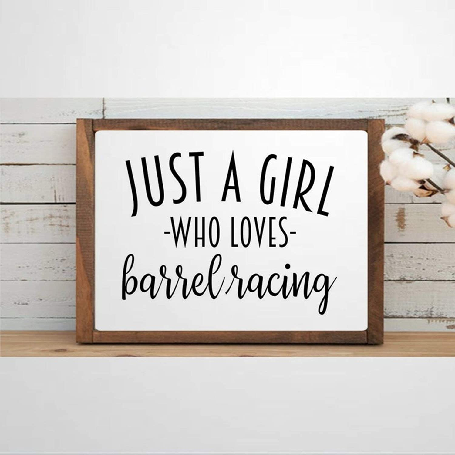 DONL9BAUER Just A Girl Who Loves Barrel Racing Framed Wooden Sign Funny Wall Hanging Farmhouse Home Decor Wall Art for Living Room
