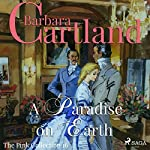 A Paradise on Earth (The Pink Collection 16) | Barbara Cartland