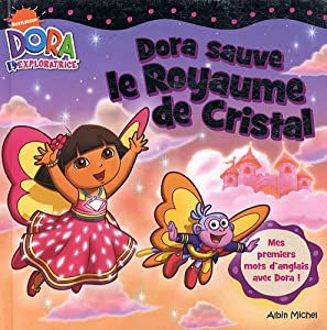 """Afficher """"Dora l'exploratrice Dora sauve le royaume de cristal"""""""