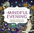 A Mindful Evening: Complete each day with a calm mind and open heart