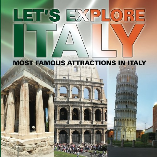 Download Let's Explore Italy (Most Famous Attractions in Italy) [Booklet] PDF