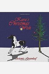 Kara's Christmas Wish Paperback