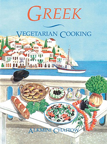 Greek Vegetarian Cooking by Alkmini Chaitow