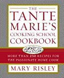 The Tante Marie's Cooking School Cookbook, Mary S. Risley, 1451627661