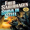 Shiva in Steel: A Berserker Novel Audiobook by Fred Saberhagen Narrated by Edward Lewis