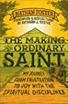 The Making of an Ordinary Saint: My J...
