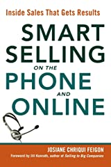Smart Selling on the Phone and Online: Inside Sales That Gets Results Paperback