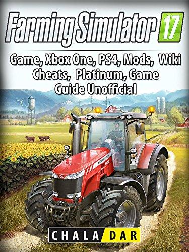 BOOK Farming Simulator 17 Platinum Edition Game Guide Unofficial<br />RAR