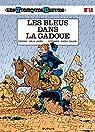 Les Tuniques Bleues, tome 13 : Les Bleus dans la gadoue par Cauvin