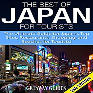 The Best of Japan for Tourists 2nd Edition Audiobook