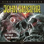 Die Insel der Skelette (John Sinclair Classics 10) | Jason Dark