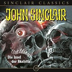 Die Insel der Skelette (John Sinclair Classics 10)