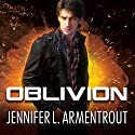Oblivion: Lux Series #1.5 Audiobook by Jennifer L. Armentrout Narrated by Rob Shapiro