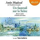 Un fauteuil sur la Seine : Quatre siècles d'histoire de France | Livre audio Auteur(s) : Amin Maalouf Narrateur(s) : Yann Collette