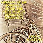 Oregon Trail Journey after the Civil War | Helen Keating