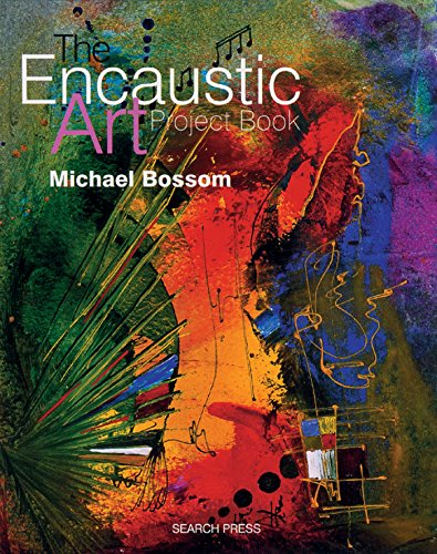 Encaustic Art Project Book (Art Encaustic Painting)