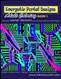 Energetic Portal Designs Book 1, Ari Stone, 0578135612