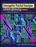 Energetic Portal Designs Book 1, Ari Stone, 0578135612