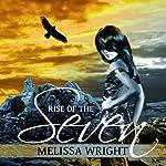 Rise of the Seven: The Frey Saga, Book 3 | Melissa Wright