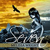 Rise of the Seven: The Frey Saga, Book 3 | Melissa Wright