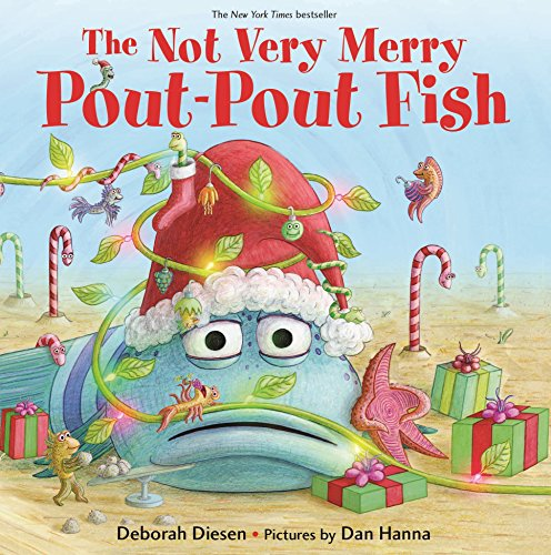 Best Children Board Books - The Not Very Merry Pout-Pout Fish (A Pout-Pout Fish Adventure)