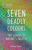 Seven Deadly Colours