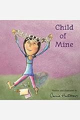 Child of Mine Hardcover