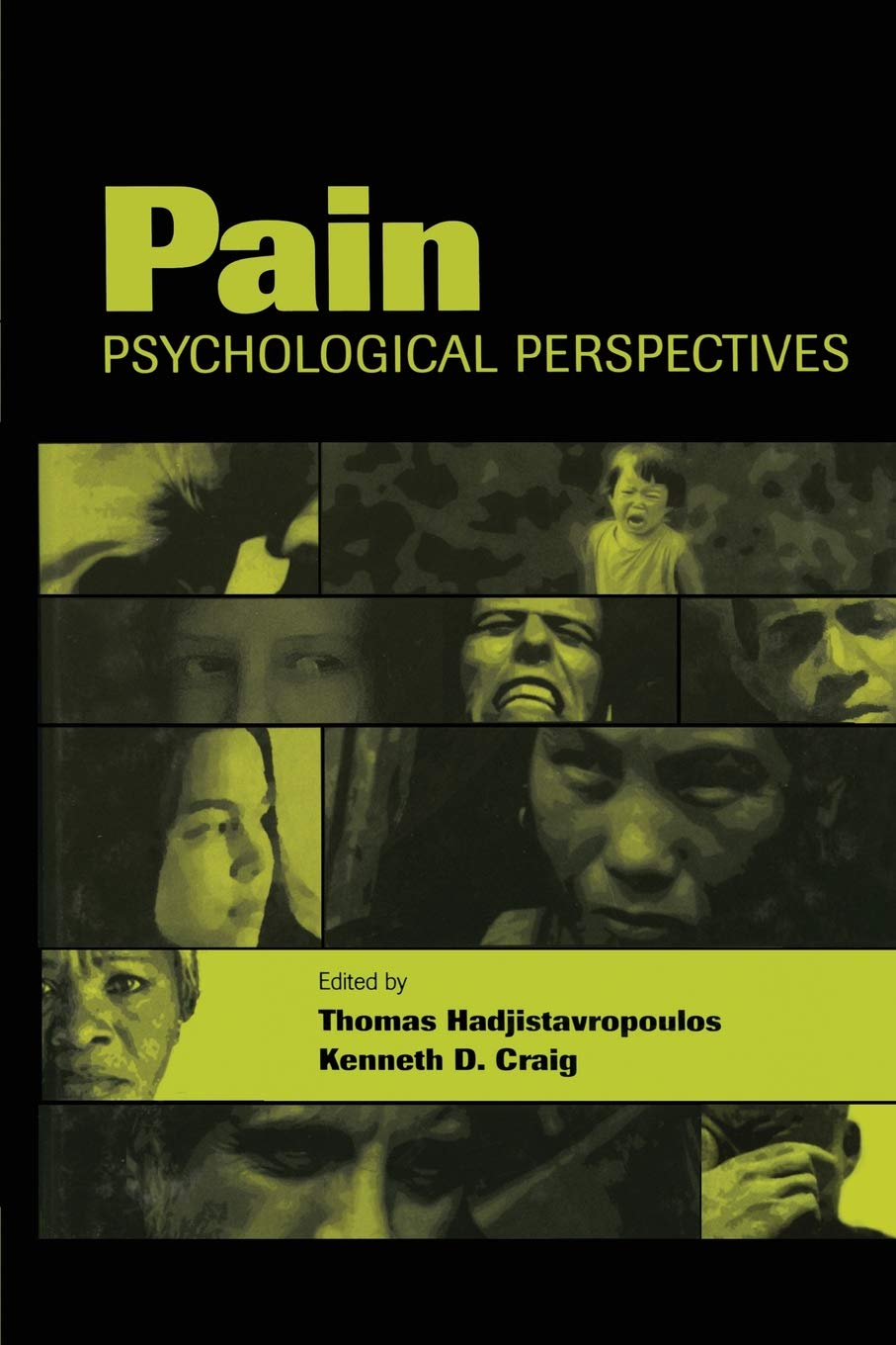 Pain: Psychological Perspectives: Thomas Hadjistavropoulos, Kenneth D.  Craig: 9780415650618: Pain Medicine: Amazon Canada