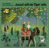 img - for Jussuf will ein Tiger sein book / textbook / text book