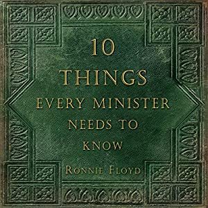 Ten Things Every Minister Needs to Know Audiobook