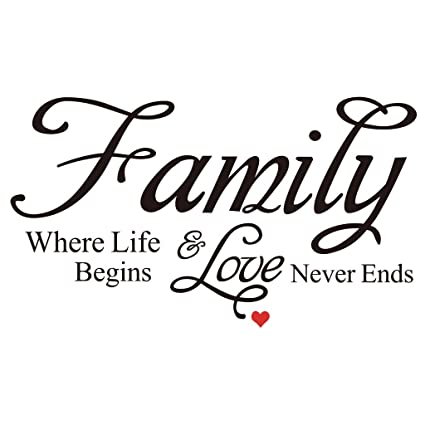 amazon com family where life begins and love never ends quote