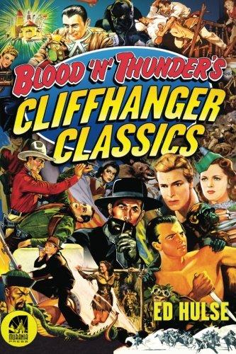 Blood 'n' Thunder's Cliffhanger Classics