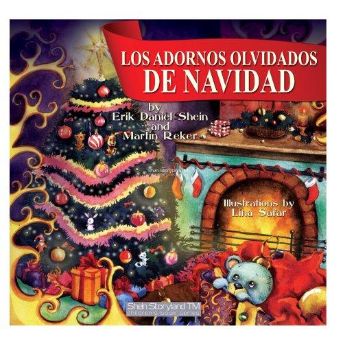 Los Adornos Olvidados de Navidad (My Storyland Friends) (English Edition)