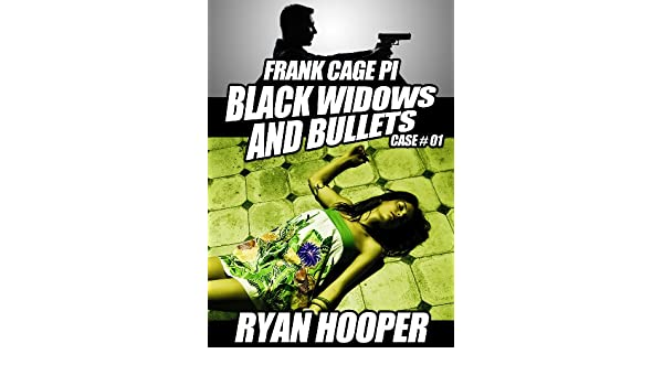 Black Widows and Bullets (A Frank Cage PI Crime Story Book 1 ...