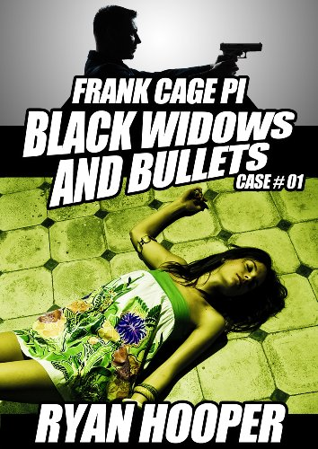 Black Widows and Bullets (A Frank Cage PI Crime Story Book 1)