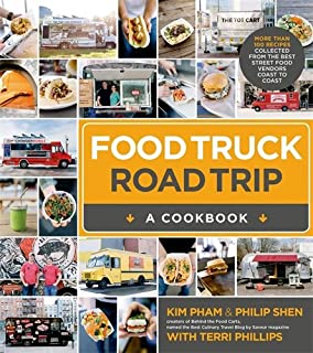 Food trucks dispatches and recipes from the best kitchens on food truck road trip a cookbook more than 100 recipes collected from the forumfinder Choice Image