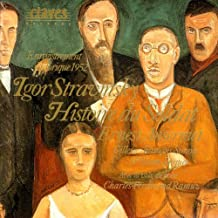 Igor Stravinsky: Histoire du soldat - Trois Poèmes de la lyrique japonaise - Le chant des bateliers de la Volga (Historical Live Recordings)