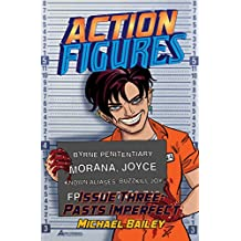 Action Figures - Issue Three: Pasts Imperfect