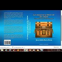 LOS MANUSCRITOS PREDILECTOS DEL REY SHALOM: La Sabiduría Oculta y el Conocimiento Elevado