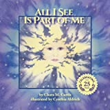 All I See Is Part of Me