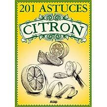 201 Astuces sur le citron (French Edition)