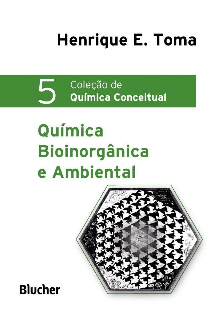 Química Bioinorgânica e Ambiental - Volume 5 Em Portuguese ...