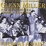 Glenn Miller: Fresh As a Daisy (Audio CD)