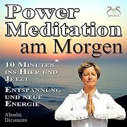 Power-Meditation am Morgen