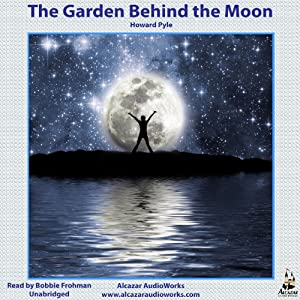 The Garden Behind the Moon Audiobook