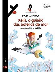 Xelís, o guieiro das botellas de mar (Infantil E Xuvenil - Merlín - De 11 Anos En Diante)