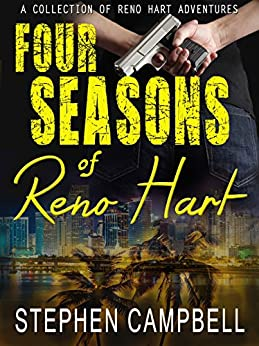 Four Seasons of Reno Hart by [Campbell, Stephen R.]