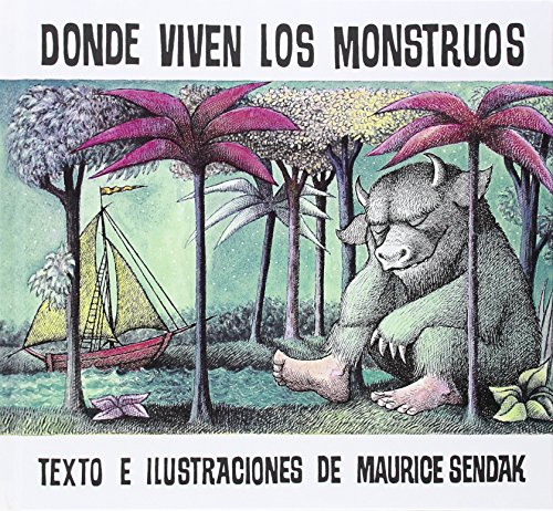 Donde viven los monstruos: Album clasico / Where the Wild Things Are: Classic Picture Book (Historias Para Dormir) (Spanish Edition) by Alfaguara